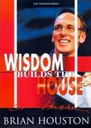 Wisdom Builds the House CD