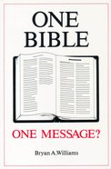 One Bible One Message? Paperback