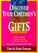 Discover Your Children's Gifts Paperback