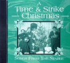 Time & Strike Christmas: Songs From the Stable