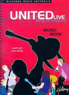 Hillsong United 2001: King of Majesty Music Book (United Live Series) Spiral
