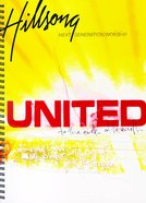 Hillsong United 2002: To the Ends of the Earth Music Book (United Live Series) Spiral