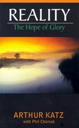 Reality: The Hope of Glory Paperback