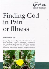 Care Notes: Finding God in Pain Or Illness