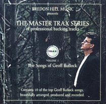 Master Trax Series Volume #01: Songs of Geoff Bullock (Accompaniment)