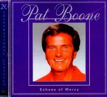 Echoes of Mercy (Pat Boone)