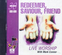 Rcm Volume E: Supplement 30 Redeemer, Saviour, Friend (886-899)