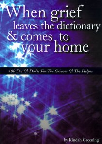 When Grief Leaves the Dictionary & Comes to Your Home