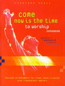 Come Now is the Time to Worship (Music Book) (Orange/ Red Book)