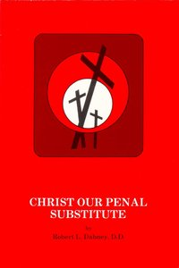 Christ Our Penal Substitute