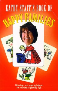 Kathy Staffs Book of Happy Families