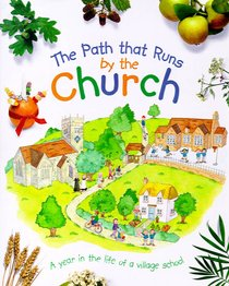 The Path That Runs By the Church