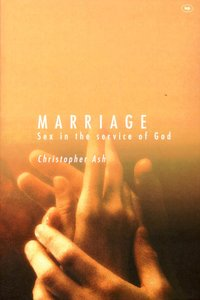 Marriage: Sex in the Service of God