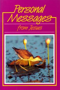 Personal Messages From Jesus