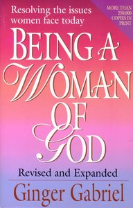 Being a Woman of God (& Expanded)