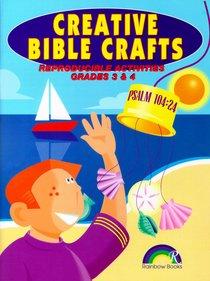 Grades 3&4 (Reproducible) (Creative Bible Crafts Series)