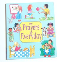 My Prayers For Everyday