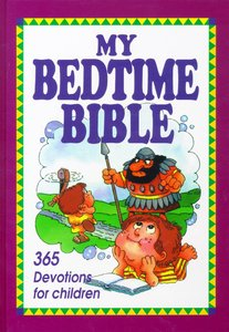 My Bedtime Bible 365 Devotions For Children