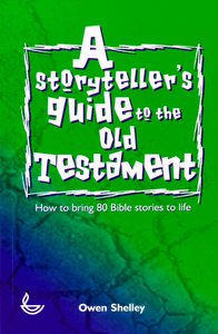 Storytellers Guide to the Old Testament