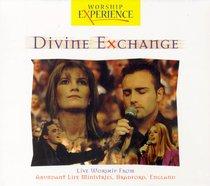 Divine Exchange (Worship Experience Series)