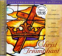 Christ Triumphant (Cathedral Classics Series)