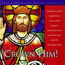 Crown Him! (Cathedral Classics Series)