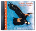 Straight From the Father's Heart CD