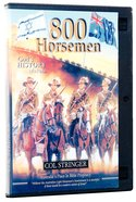 800 Horsemen Who Changed the World DVD