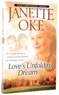 Love's Unfolding Dream (2005) (#06 in Love Comes Softly Series) Paperback