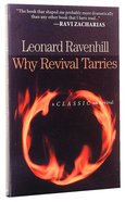 Why Revival Tarries: A Classic on Revival Paperback