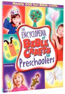 The Encyclopedia of Bible Crafts For Preschoolers Paperback