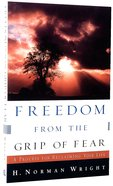 Freedom From the Grip of Fear Paperback