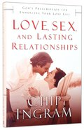 Love, Sex, and Lasting Relationships Hardback