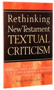 Rethinking New Testament Textual Criticism Paperback