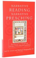 Narrative Reading Narrative Preaching Paperback
