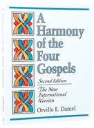 Harmony of the Four Gospels (Niv 2nd Ed)