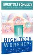 High-Tech Worship Paperback