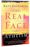 The Real Face of Atheism: (Formerly: A Shattered Visage) Paperback
