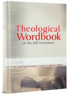 Theological Wordbook of the Old Testament One Volume Edition Hardback