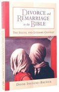 Divorce and Remarriage in the Bible Paperback