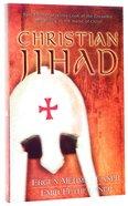 Christian Jihad Paperback