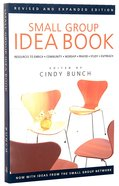 The Small Group Idea Book (2004) Paperback