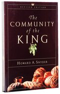 The Community of the King (2004) Paperback