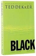 Circle #01: Black (#01 in Dekker Trilogy The Circle Series) Paperback