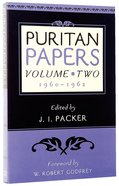 Puritan Papers 1960-1962 (Vol 2) Paperback