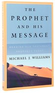 The Prophet and His Message Paperback