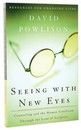 Seeing With New Eyes Paperback