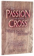The Passion and the Cross Paperback