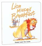 Lion Misses Breakfast (Bible Animal Board Book Series) Board Book