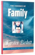 The Essence of Family (Modern Beliefs Series) Paperback